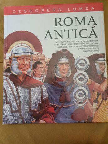 Enciclopedia Roma Antica Descopera Lumea - carte educativa