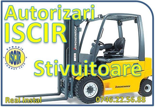Autorizari ISCIR stivuitoare, electrostivuitoare
