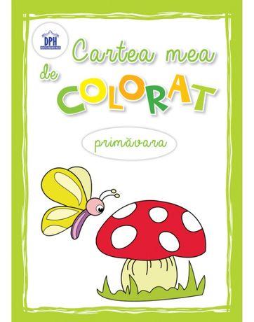 Cartea mea de colorat : Primavara