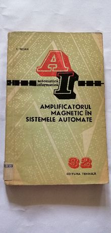 Amplificatorul magnetic in sistemele automate