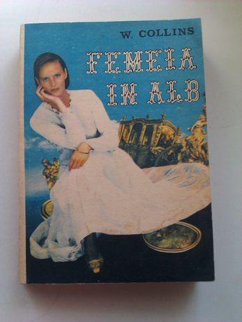Femeia in alb - W. Collins, Editura Capitoliul 1992