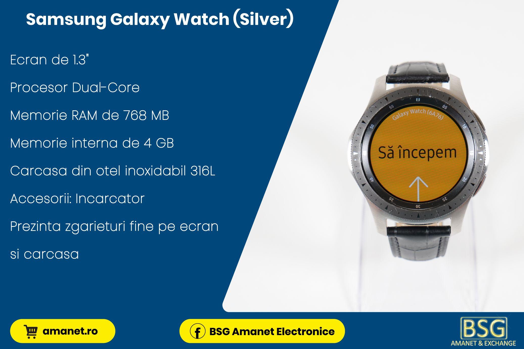 Smartwatch Samsung Galaxy Watch (Silver) - BSG Amanet & Exchange