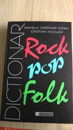 Dictionar rock, pop, folk - Daniela Caraman Fotea, Cristian Nicolau