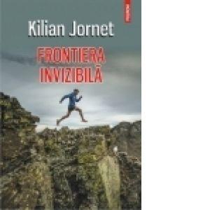 Frontiera invizibila - Kilian Jornet