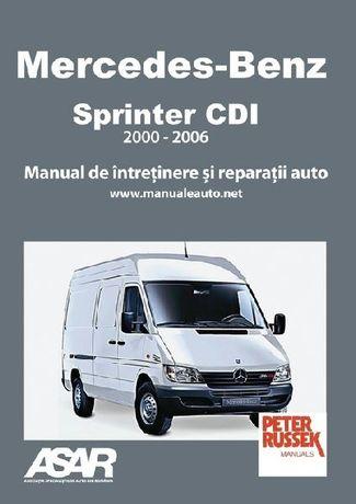Manual reparatii in limba romana Mercedes Sprinter CDI (2000-2006)