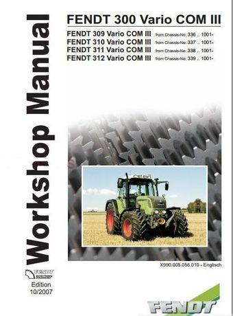 Manual service tractor Fendt 309 310 311 312 VARIO COM III reparatii