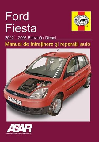 Manual reparatii Ford Fiesta (2002-2005) in limba romana