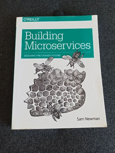 Building Microservices: Designing Fine-Grained Systems - SAM NEWMAN