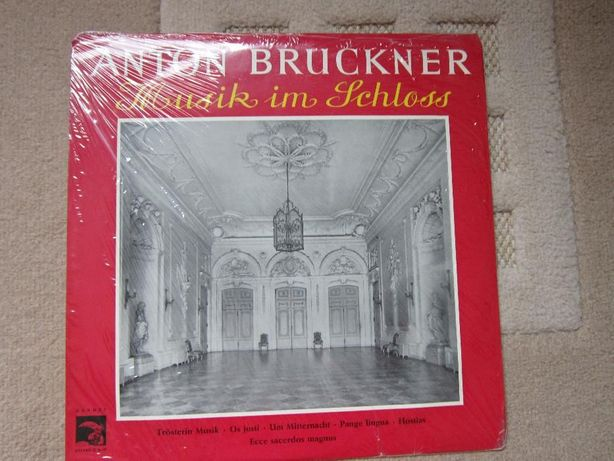 vinil sigilat,rar Bruckner- Musik im Schloss+ Symphonie