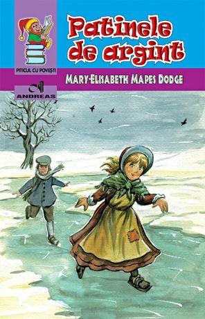 Carte Patinele de argint - Mary-Elisabeth Mapes Dodge