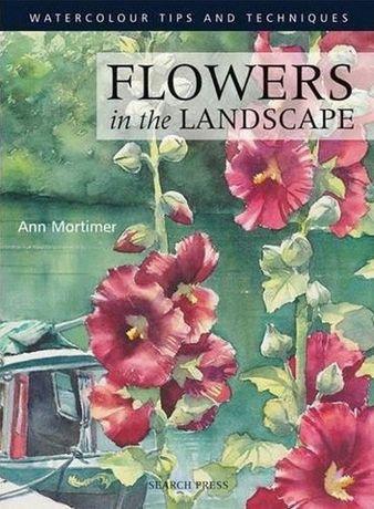 Cartea Flori in peisaj, curs de pictura in acuarela
