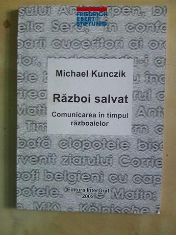 Michael Kunczik - Razboi salvat + BONUS