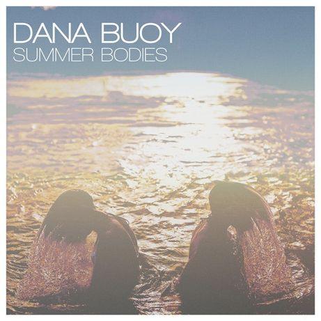 CD original sigilat Dana Buoy – Summer Bodies