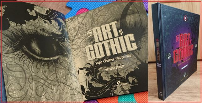 The Art of GOTHIC - Art, Music, Fashion, Cinema (album imagini/texte)