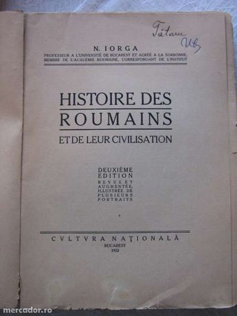 Nicolae Iorga - Istoria românilor şi a civilizaţiei lor (1922)