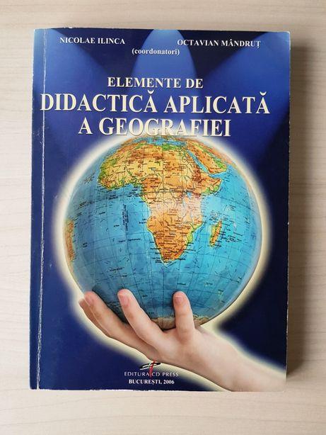 Nicolae Ilinca, O.Mandrut- Elemente de didactica aplicata a geografiei
