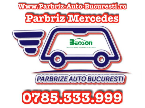 Parbriz, Luneta si Geam Mercedes GL, GLA, GLC, GLE, GLK La Domiciliu