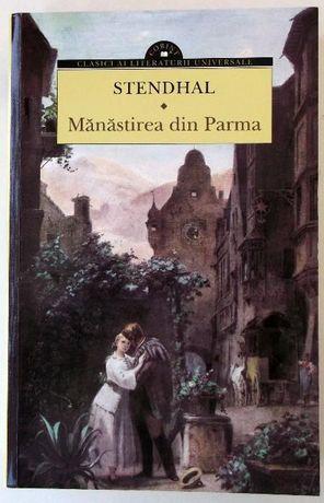 Manastirea din Parma - Stendhal - carte noua