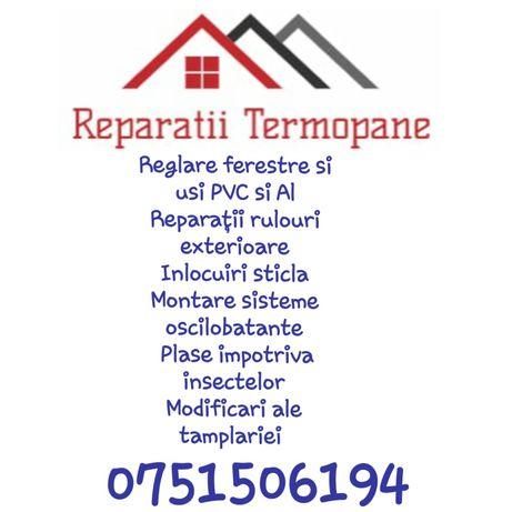 Reparatii si reglaje Termopane si rulouri exterioare