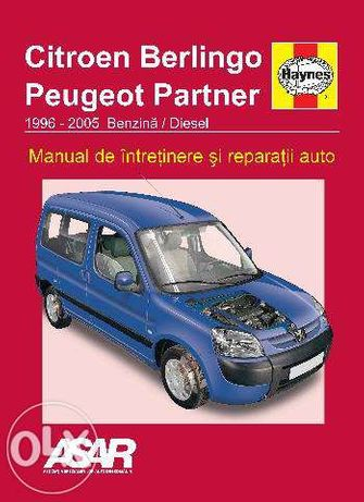 Manual reparatii limba romana Peugeot Partner/Berlingo