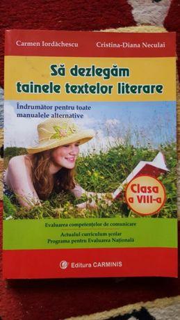 Sa dezlegam tainele textelor literare clasa a 8