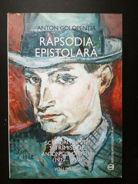 Rapsodia Epistolara vol. III - Anton Golopentia