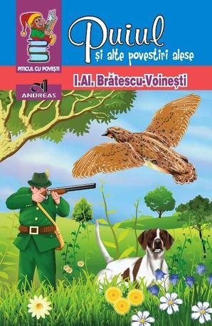 Carte Puiul si alte povestiri alese - Al. Bratescu Voinesti