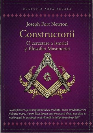 Carte rara cercetare a istoriei si filosofiei Masoneriei Constructorii