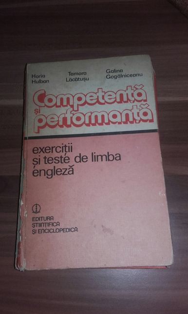 Competență şi Performanță Exerciții şi teste de lb. engleză