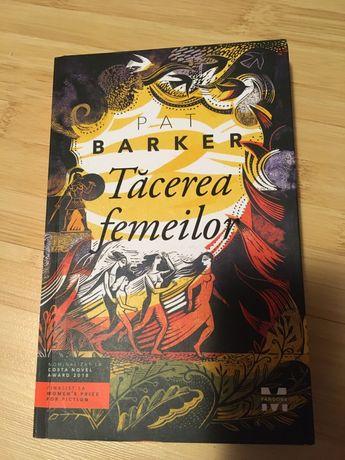 roman Tacerea femeilor de Pat Barker