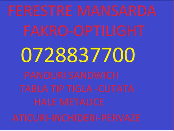 Ferestre de mansarda FAKRO OPTILIGHT –import Polonia
