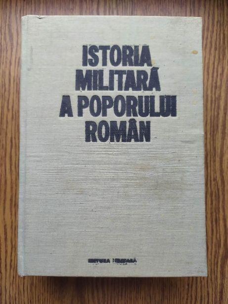 """Carte """"Istoria militara a poporului roman"""" vol IV"""