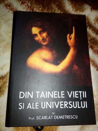 Scarlat Demetrescu Din tainele vietii si ale universului-nou,ed.de LUX