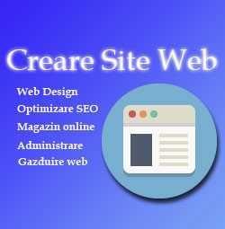 Creare Site Web de prezentare Web Design Promovare online Magazin