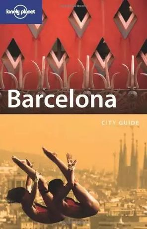 "Lonely Planet: ""Barcelona City Guide"" - Ghid Turistic/Calatorie"