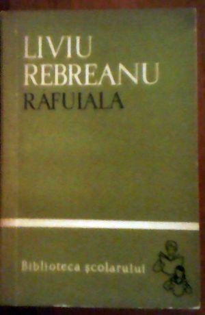 Liviu Rebreanu - Rafuiala