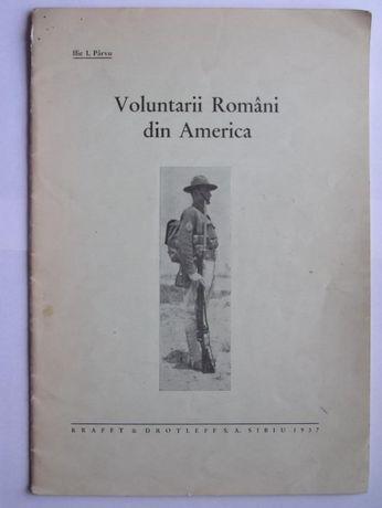 Voluntarii Romani din America de Ilie I. Parvu ,1937