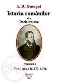 Istoria Romanilor din Dacia traiana (12 vol.) - A. D. Xenopol