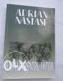 Carte Adrian Nastase - Batalia pentru viitor, noua