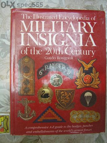 The Illustrated Encyclopedia of Military Insignia of the 20th Century
