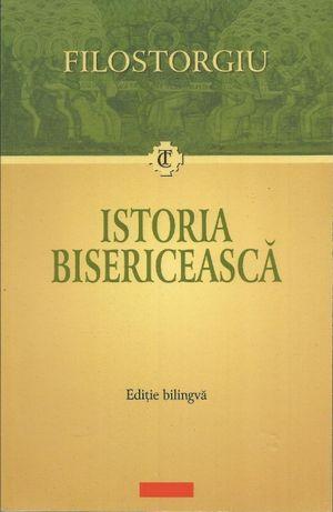 Cartea Filostorgiu, Istoria Bisericeasca, text bilingv greaca & romana