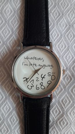 Ceas nou dama ''Whatever, I'm late anyway''