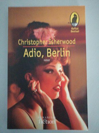 Adio, Berlin - Christopher Isherwood
