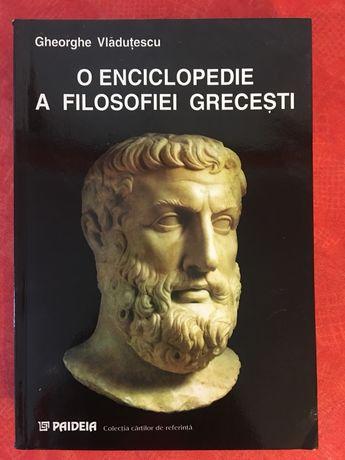 Gheorghe Vladutescu - O enciclopedie a filosofiei grecesti