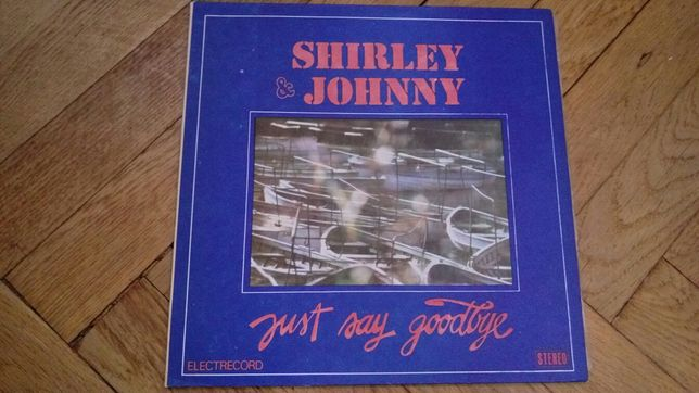 Vand disc pick-up Shirley & Johnny-Just say goodbye
