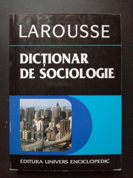 Larousse. Dictionar de sociologie - Mariana Tutuianu