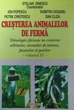 Cresterea animalelor de ferma. Volumul 4