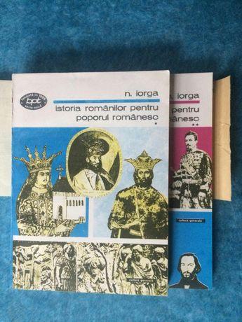 Istoria romanilor pt. poporul romanesc - Nicolae Iorga, 2 vol.