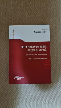 Drept procesual penal. Partea generala ed a 2-a A. Crisu