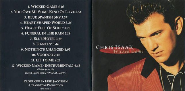 Vand set CHRIS ISAAK: Wicked Game & Mr. Lucky!